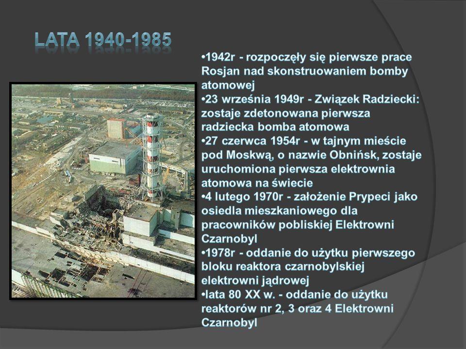 Lata 1940-1985 •1942r - rozpoczęły się pierwsze prace Rosjan nad skonstruowaniem bomby atomowej.