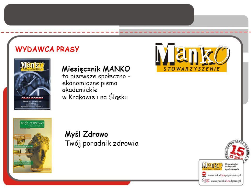 WYDAWCA PRASY Miesięcznik MANKO to pierwsze społeczno -ekonomiczne pismo akademickie w Krakowie i na Śląsku.