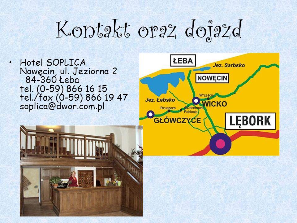 Kontakt oraz dojazd Hotel SOPLICA Nowęcin, ul. Jeziorna 2 84-360 Łeba tel.