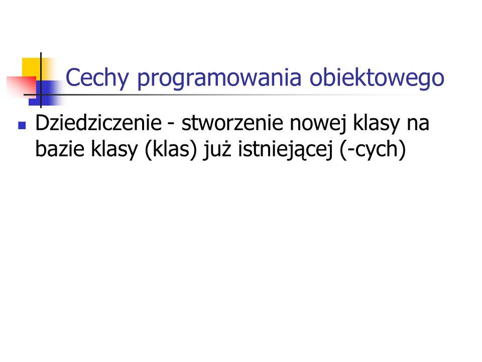 Cechy programowania obiektowego
