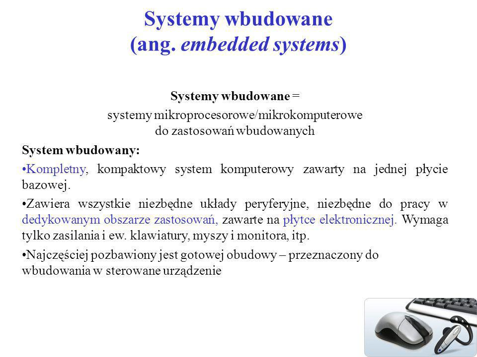 Systemy wbudowane (ang. embedded systems)