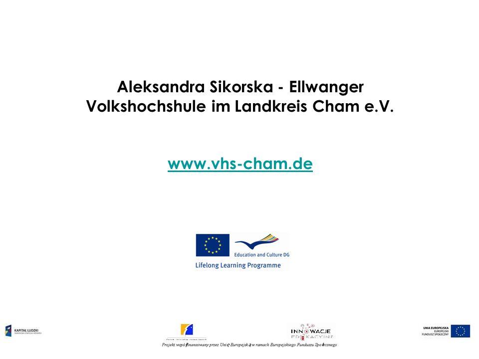 Aleksandra Sikorska - Ellwanger Volkshochshule im Landkreis Cham e.V.