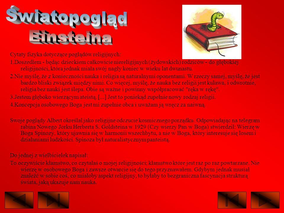 Światopogląd Einsteina Cytaty fizyka dotyczące poglądów religijnych: