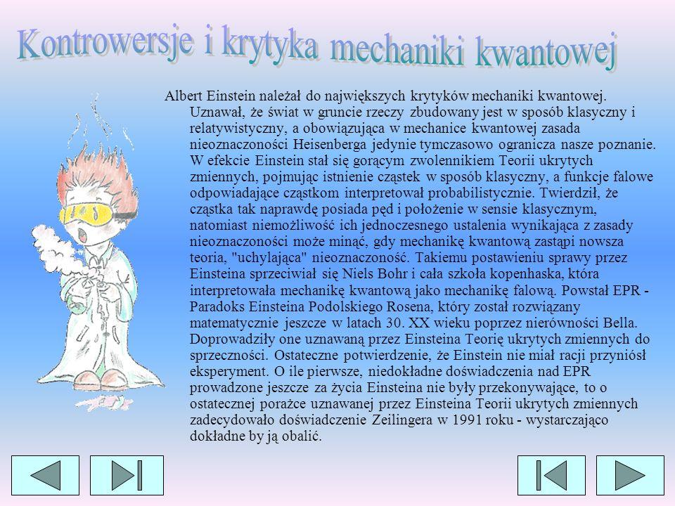 Kontrowersje i krytyka mechaniki kwantowej