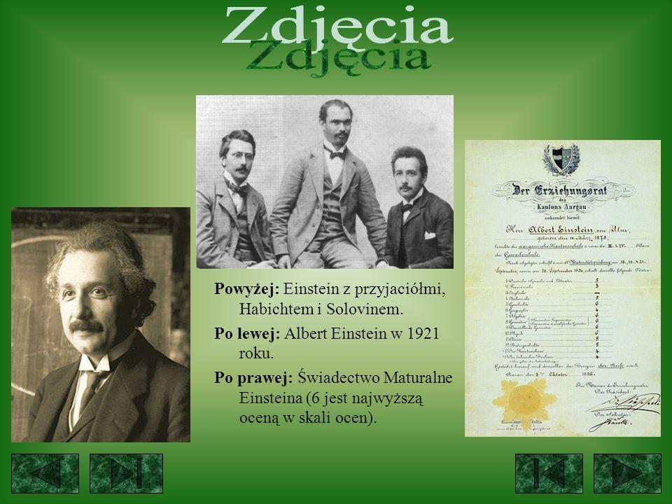 Zdjęcia Powyżej: Einstein z przyjaciółmi, Habichtem i Solovinem.