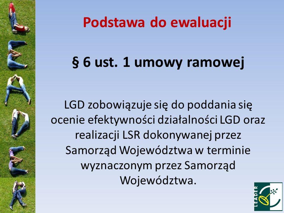 Podstawa do ewaluacji § 6 ust. 1 umowy ramowej