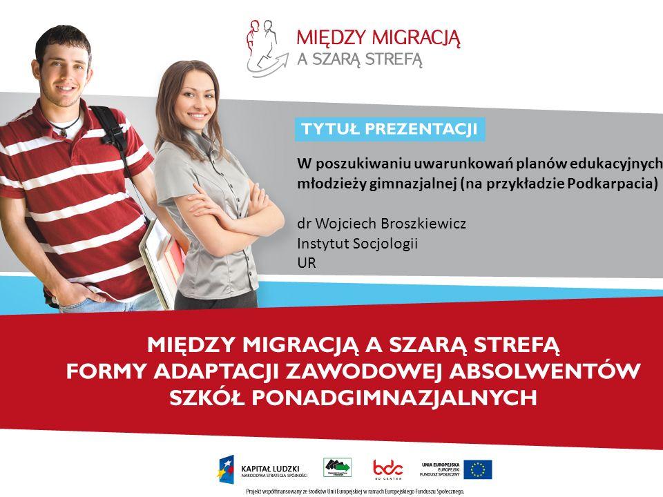 W poszukiwaniu uwarunkowań planów edukacyjnych młodzieży gimnazjalnej (na przykładzie Podkarpacia)