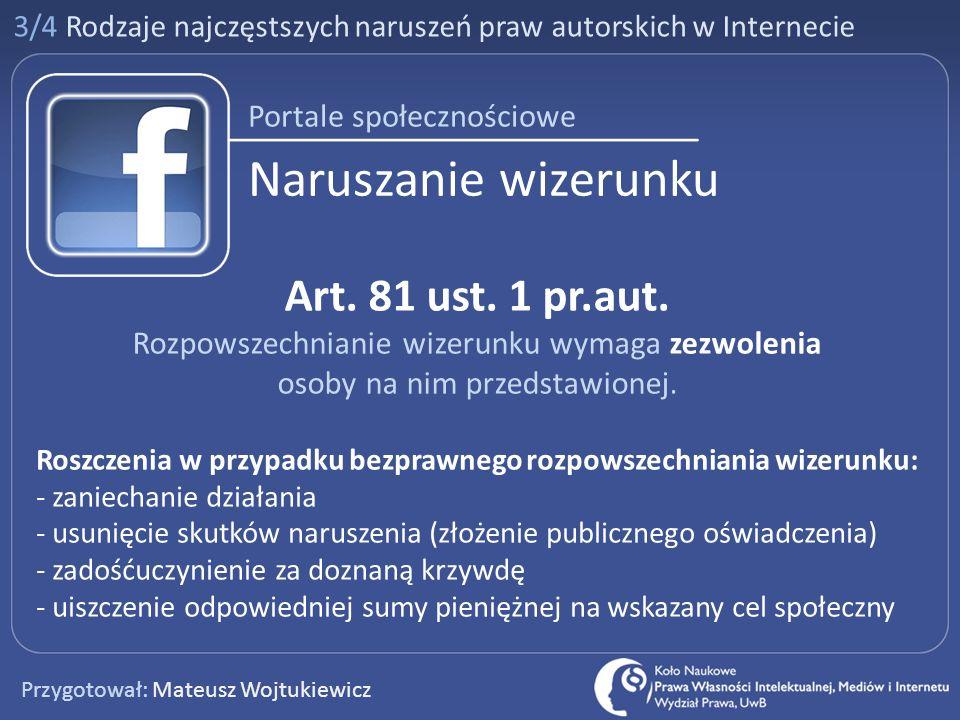 Naruszanie wizerunku Art. 81 ust. 1 pr.aut. Portale społecznościowe