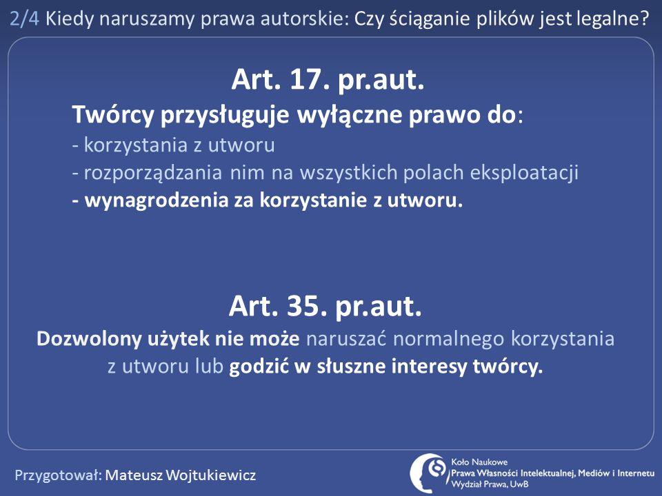 2/4 Kiedy naruszamy prawa autorskie: Czy ściąganie plików jest legalne
