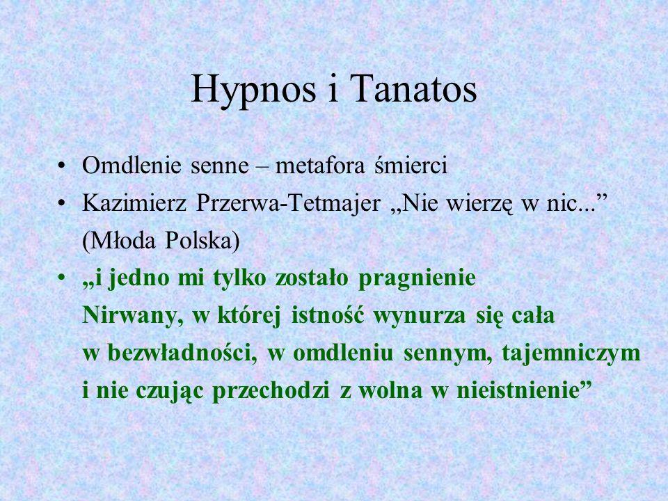 Hypnos i Tanatos Omdlenie senne – metafora śmierci