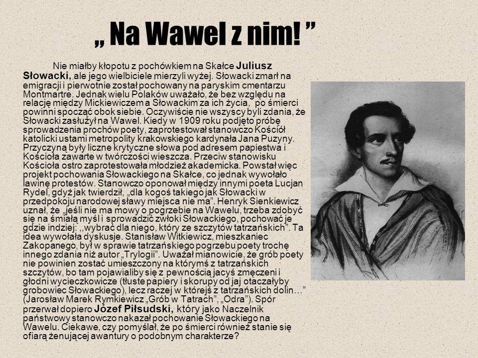 """"""" Na Wawel z nim!"""