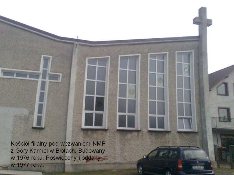 Kościół filialny pod wezwaniem NMP z Góry Karmel w Błotach