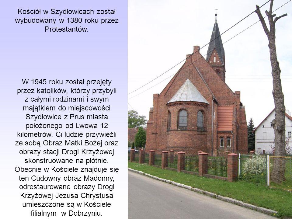 Kościół w Szydłowicach został wybudowany w 1380 roku przez Protestantów.