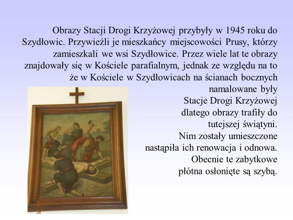 Obrazy Stacji Drogi Krzyżowej przybyły w 1945 roku do Szydłowic