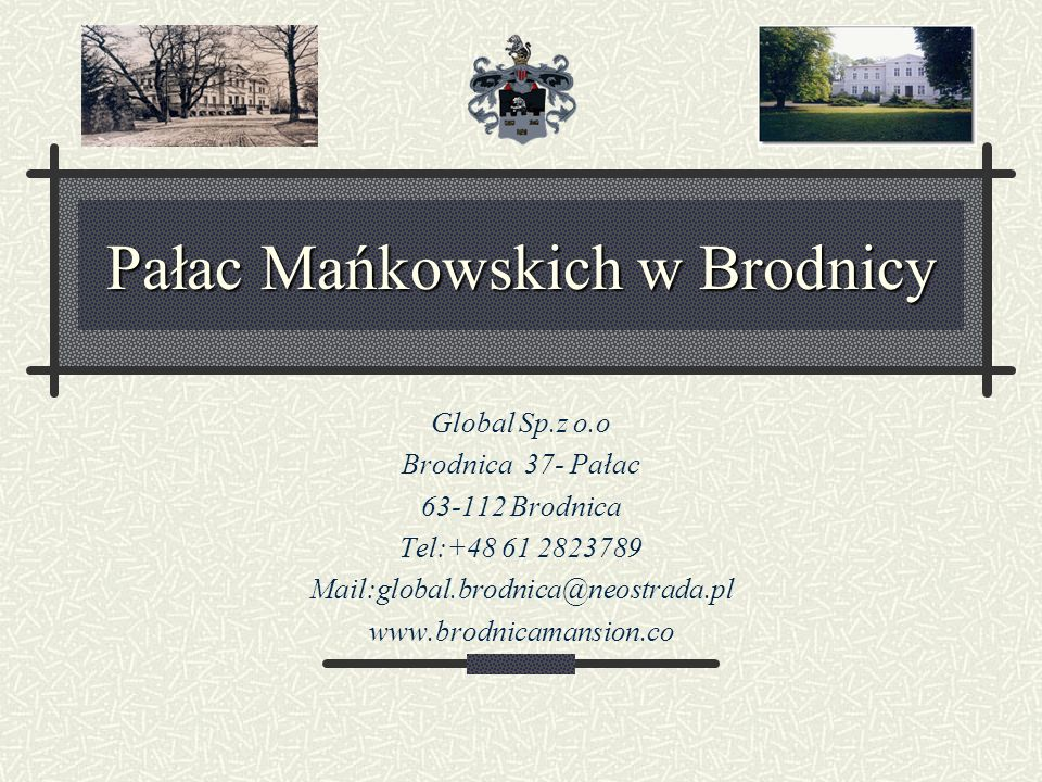Pałac Mańkowskich w Brodnicy
