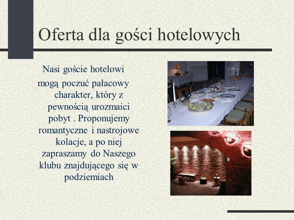 Oferta dla gości hotelowych