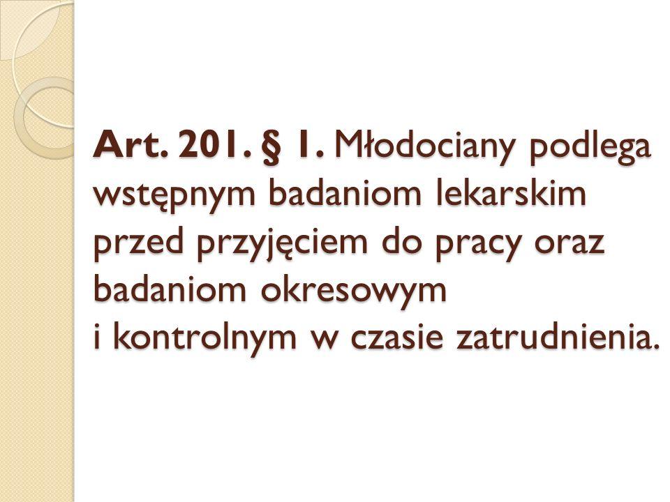 Art. 201. § 1.
