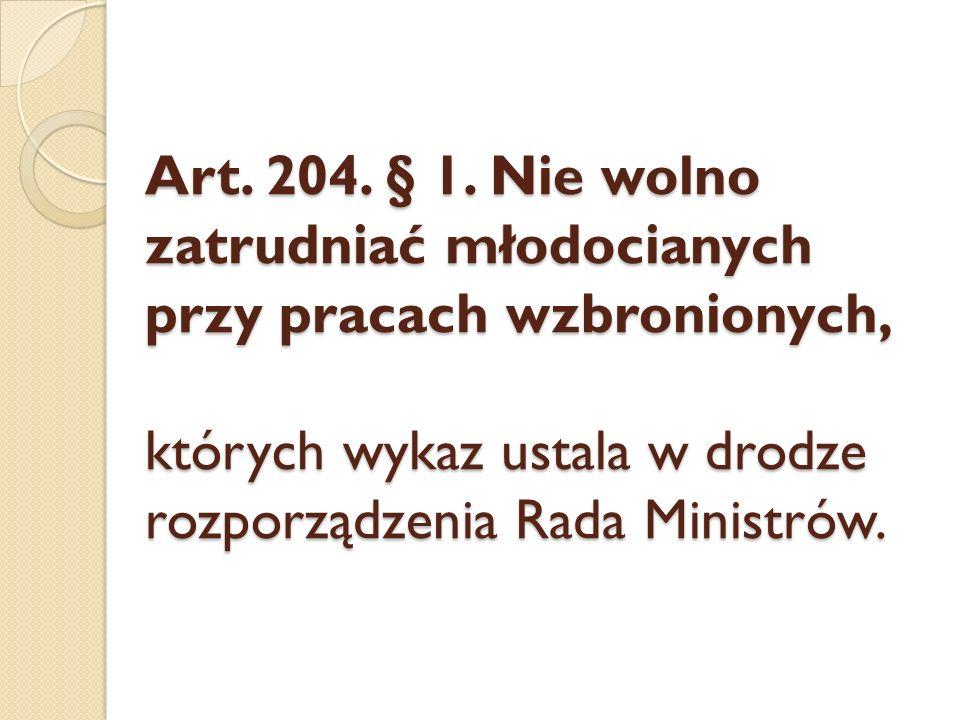 Art. 204. § 1.