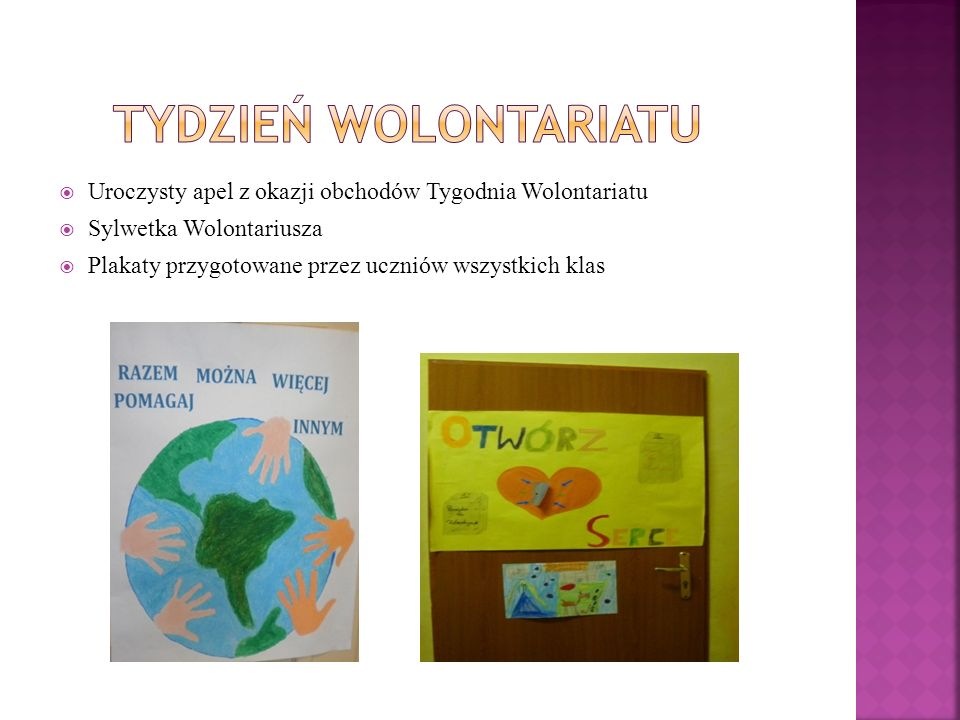 Tydzień Wolontariatu Uroczysty apel z okazji obchodów Tygodnia Wolontariatu. Sylwetka Wolontariusza.