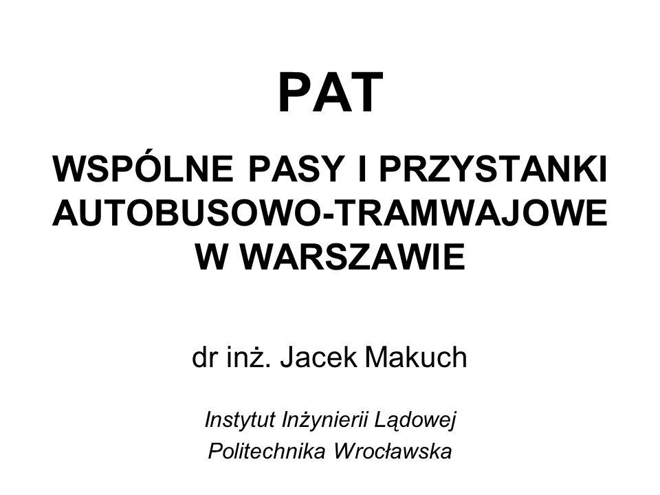 PAT WSPÓLNE PASY I PRZYSTANKI AUTOBUSOWO-TRAMWAJOWE W WARSZAWIE