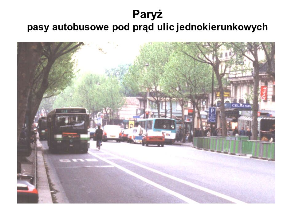 Paryż pasy autobusowe pod prąd ulic jednokierunkowych