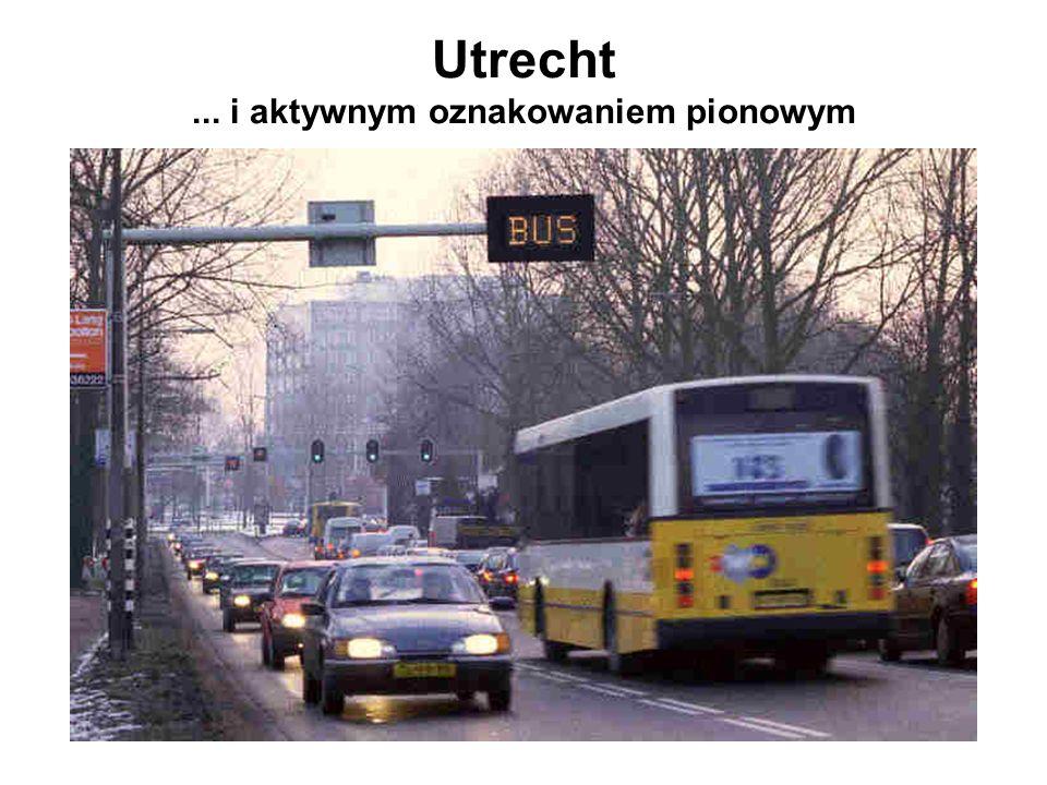 Utrecht ... i aktywnym oznakowaniem pionowym