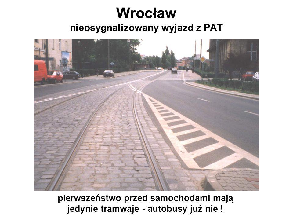 Wrocław nieosygnalizowany wyjazd z PAT