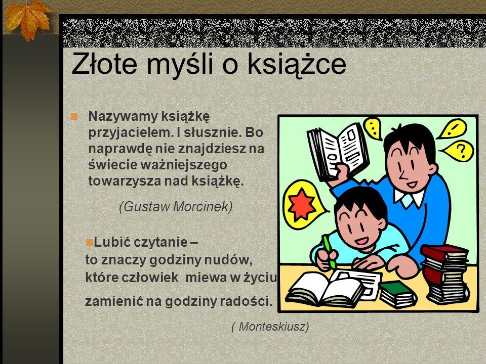 Złote myśli o książce (Gustaw Morcinek) ( Monteskiusz)