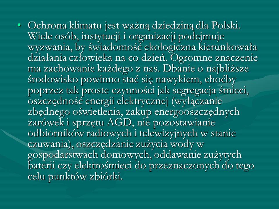 Ochrona klimatu jest ważną dziedziną dla Polski