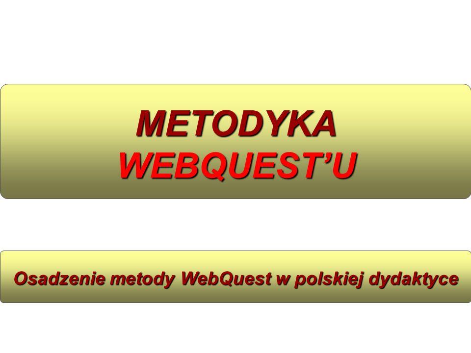 Osadzenie metody WebQuest w polskiej dydaktyce