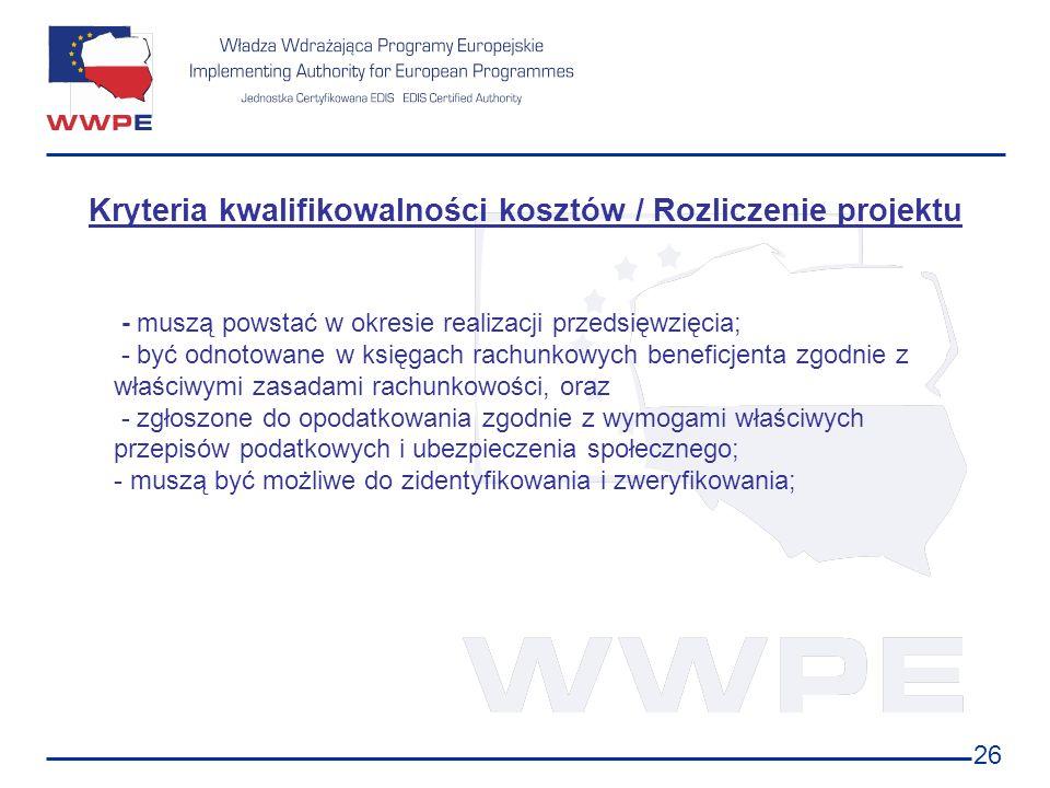 Kryteria kwalifikowalności kosztów / Rozliczenie projektu
