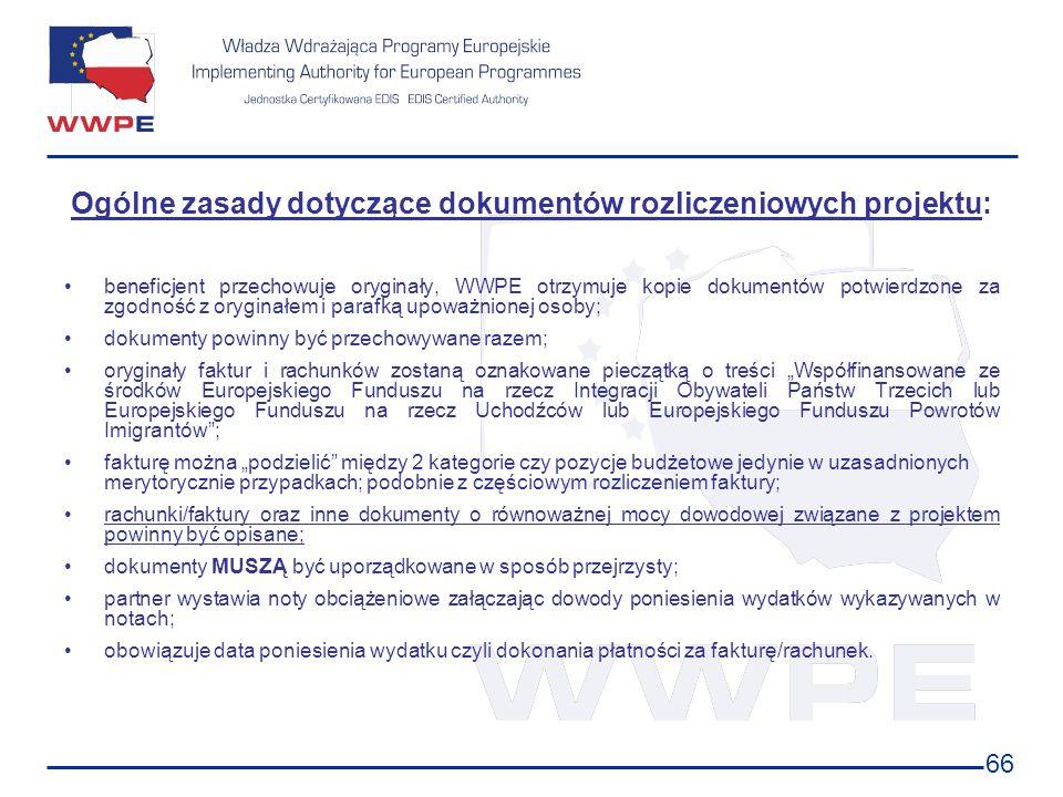Ogólne zasady dotyczące dokumentów rozliczeniowych projektu:
