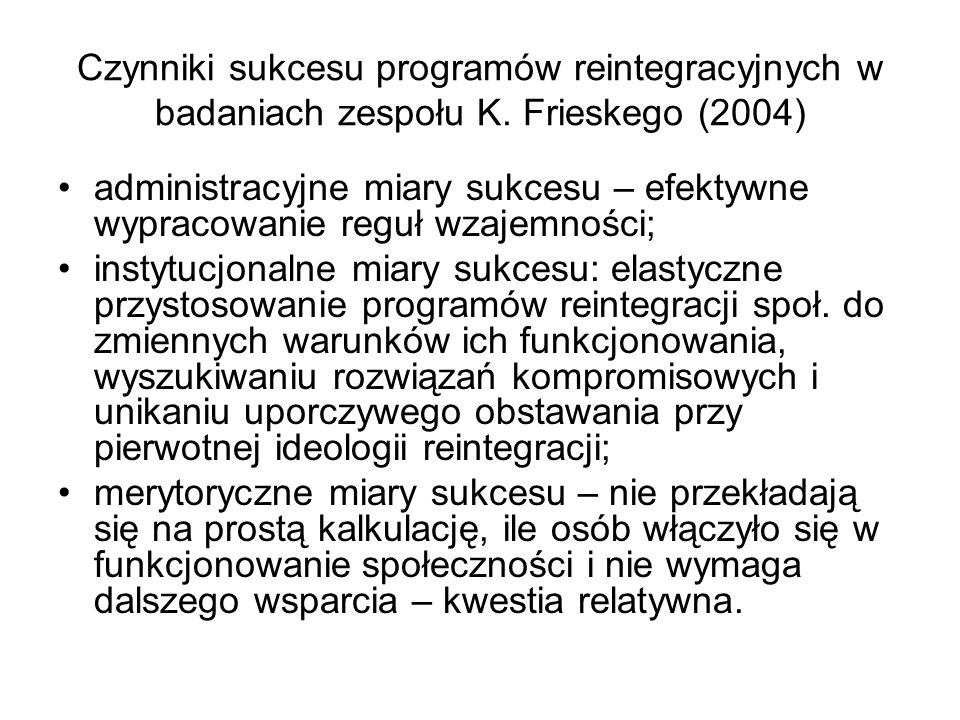 Czynniki sukcesu programów reintegracyjnych w badaniach zespołu K