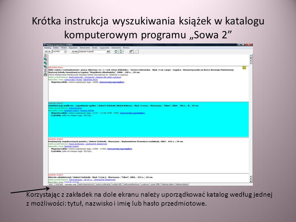 """Krótka instrukcja wyszukiwania książek w katalogu komputerowym programu """"Sowa 2"""