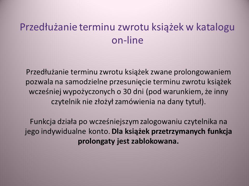 Przedłużanie terminu zwrotu książek w katalogu on-line
