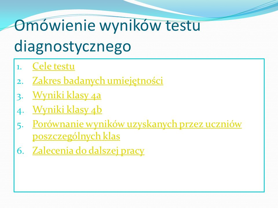 Omówienie wyników testu diagnostycznego