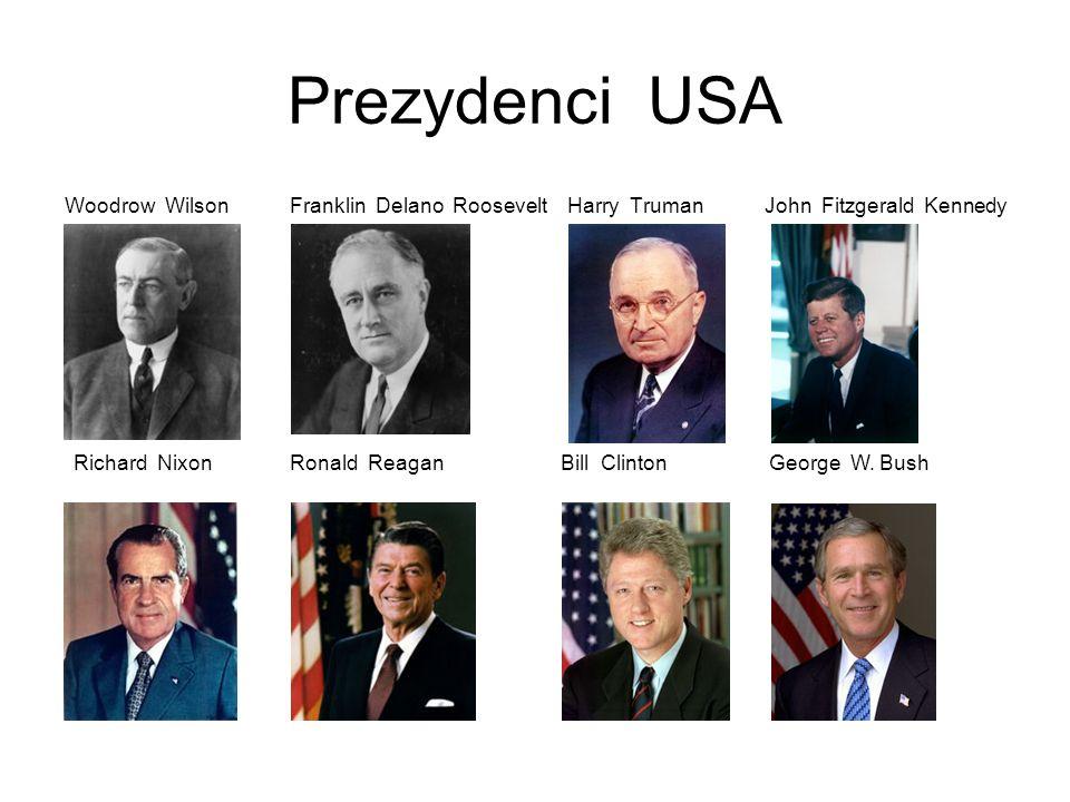 Prezydenci USAWoodrow Wilson Franklin Delano Roosevelt Harry Truman John Fitzgerald Kennedy.