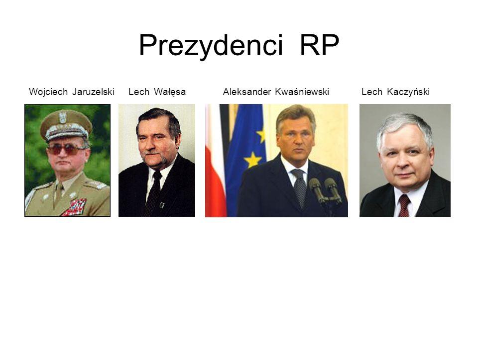 Prezydenci RPWojciech Jaruzelski Lech Wałęsa Aleksander Kwaśniewski Lech Kaczyński.