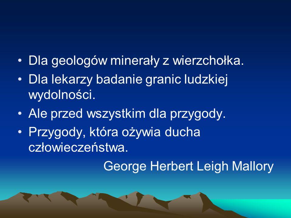 Dla geologów minerały z wierzchołka.