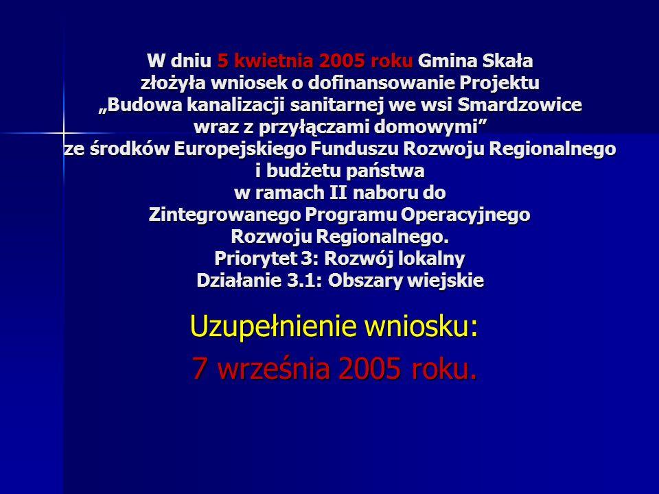 Uzupełnienie wniosku: 7 września 2005 roku.