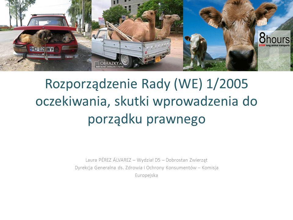 Rozporządzenie Rady (WE) 1/2005 oczekiwania, skutki wprowadzenia do porządku prawnego