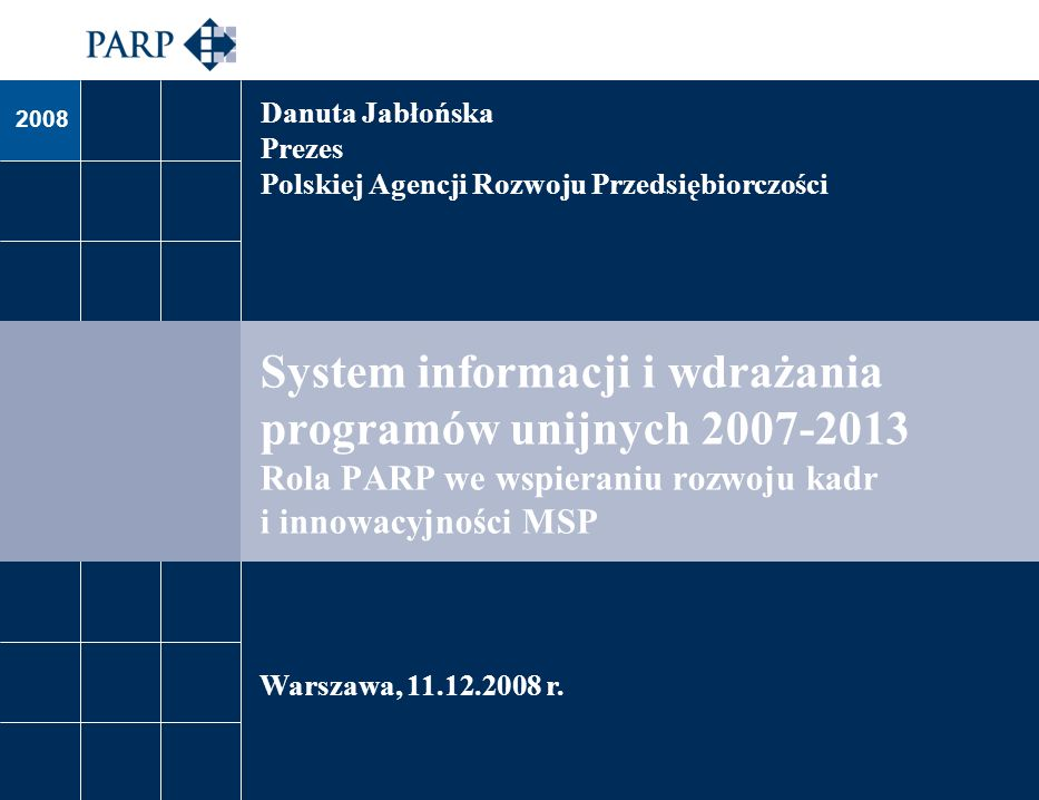 Danuta Jabłońska Prezes. Polskiej Agencji Rozwoju Przedsiębiorczości.