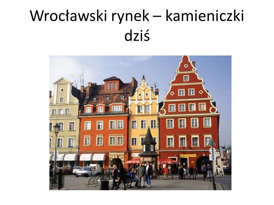 Wrocławski rynek – kamieniczki dziś