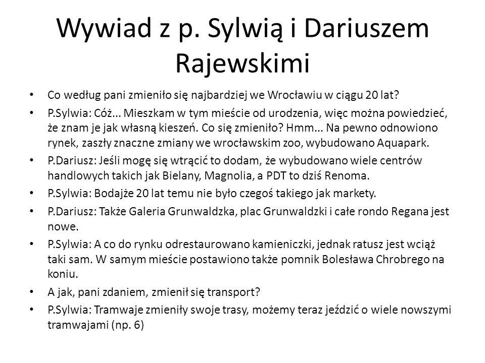 Wywiad z p. Sylwią i Dariuszem Rajewskimi