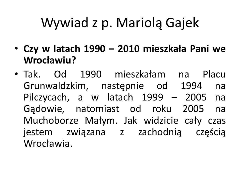 Wywiad z p. Mariolą Gajek