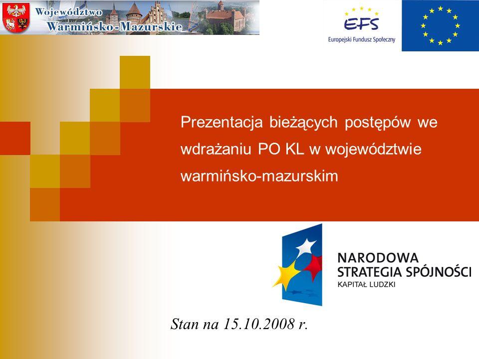 Prezentacja bieżących postępów we wdrażaniu PO KL w województwie warmińsko-mazurskim
