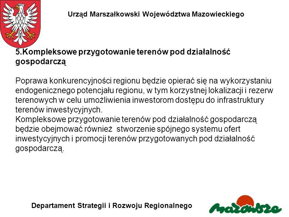 5.Kompleksowe przygotowanie terenów pod działalność gospodarczą