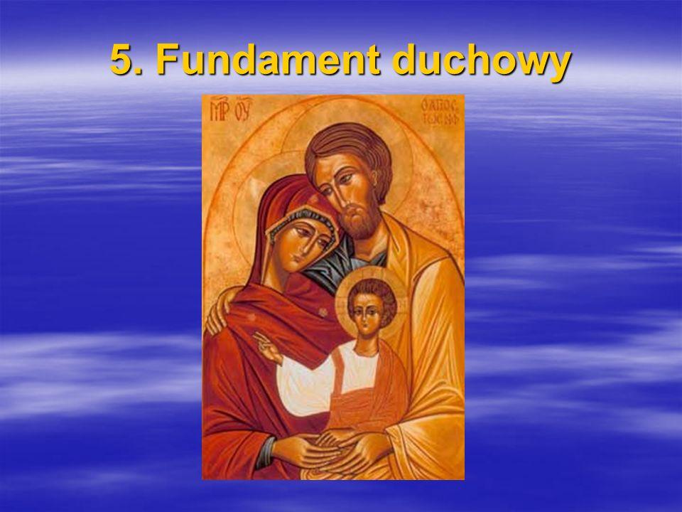 5. Fundament duchowy