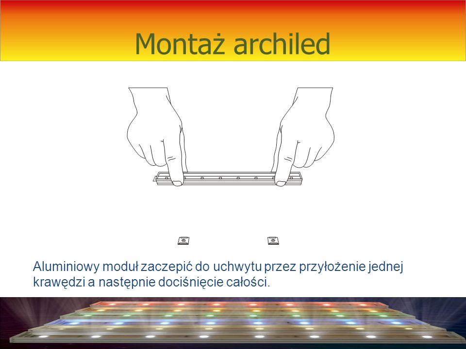 Montaż archiled Aluminiowy moduł zaczepić do uchwytu przez przyłożenie jednej krawędzi a następnie dociśnięcie całości.