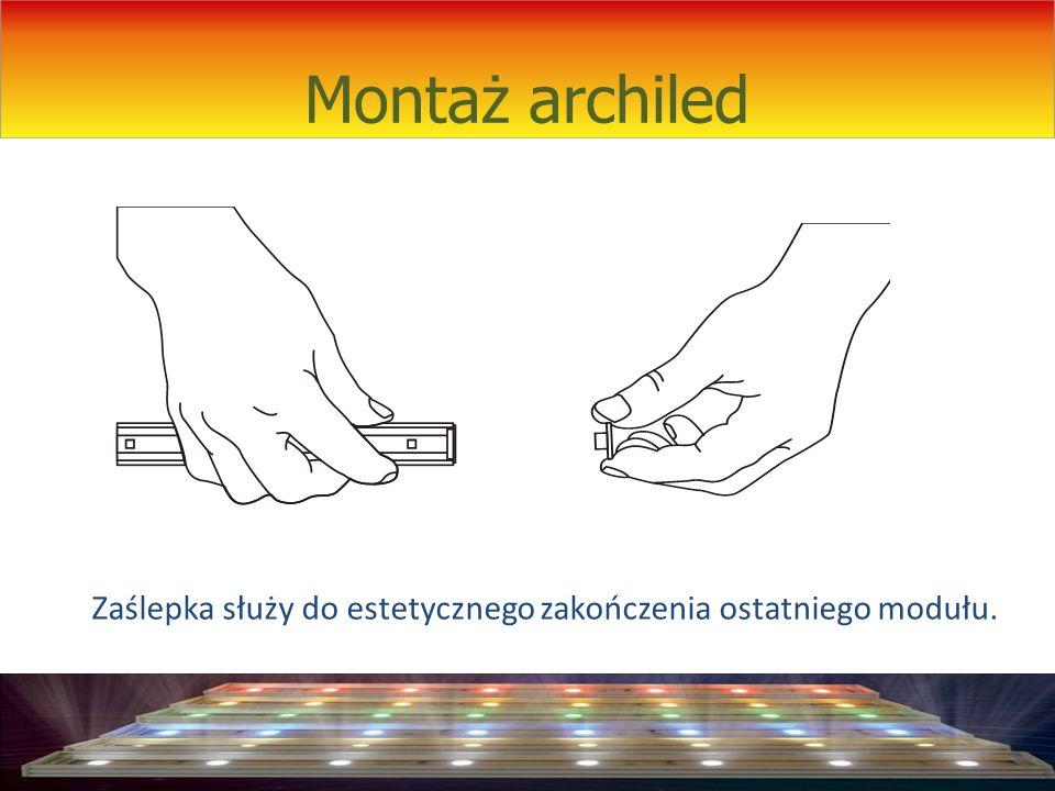 Montaż archiled Zaślepka służy do estetycznego zakończenia ostatniego modułu.